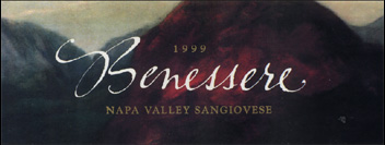 Benessere is an avid producer of Sangiovese