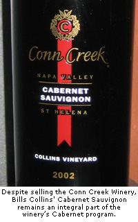 Conn Creek continues to produce a Cabernet Sauvignon using fruit sourced from Collins' vineyard