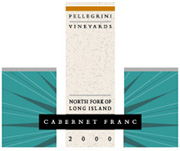 Pellegrini Vineyards, Cabernet Franc – North Fork of Long Island