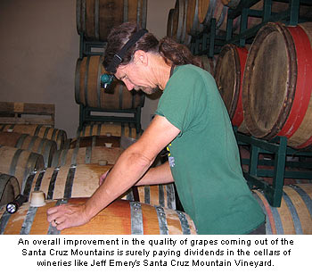 Jeff Emery believe improved grape quality is one reason the Santa Cruz Mountains AVA is producing better wine
