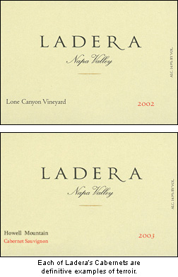 Ladera's distinctive Caberenets