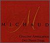 Michaud Chalone Pinot Noir