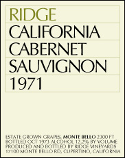 "the outright ""winner"" – 1971 Ridge Vineyards, Monte Bello Cabernet Sauvignon, Santa Cruz Mountains"