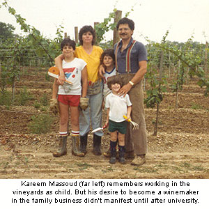 Kareem Massoud (far left) remembers working in the vineyards as a child. But his desire to become a winemaker in the family business didn't manifest itself until after university