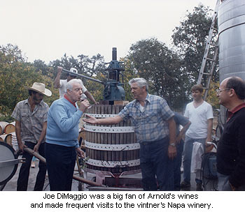 Arnold Tudal and Joe DiMaggio at the winery