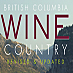 John Schreiner - British Columbia Wine Country
