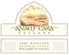 Wine: Anam Cara Cellars 2005 Riesling, Nicholas Estate (Willamette Valley)