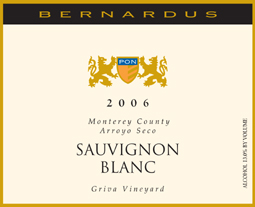 Bernardus Vineyards 2006 Sauvignon Blanc, Griva Vineyard (Arroyo Seco)