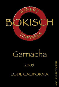 Wine:Bokisch Vineyards & Winery 2005 Garnacha  (Lodi)