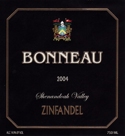 Wine:Bonneau Wines 2004 Zinfandel  (Shenandoah Valley (CA)