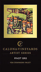 Wine: Calona Vineyards 2005 Artist Series Pinot Gris  (Okanagan Valley)