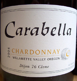 Wine:Carabella Vineyard 2004 Chardonnay - Dijon Clone 76, Estate (Willamette Valley)