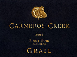 Wine:Carneros Creek Winery 2004 Grail Pinot Noir, Las Brisas Vineyard (Carneros ~ Los Carneros)