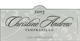 Christine Andrew Vineyards 2005 Tempranillo  (Lodi)