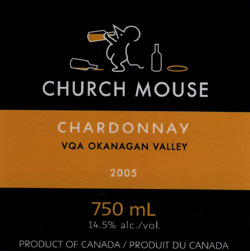 Wine:Church & State Wines 2005 Church Mouse Chardonnay  (Okanagan Valley)