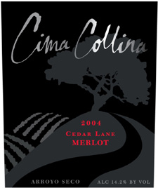 Cima Collina 2004 Merlot, Cedar Lane Vineyard (Arroyo Seco)