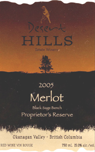 Desert Hills Estate Winery 2005 Merlot Proprietor's Reserve  (Okanagan Valley)