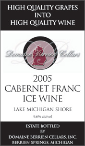 Wine:Domaine Berrien Cellars 2005 Cabernet Franc Ice Wine, Estate (Lake Michigan Shore)