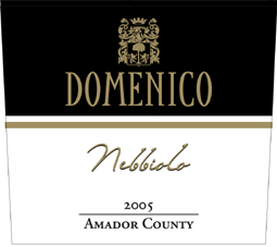 Domenico Wines 2005 Nebbiolo  (Amador County)