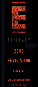 Epiphany Cellars 2003 Revelation  (Santa Barbara County)