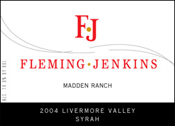 Fleming Jenkins Vineyards & Winery 2004 Syrah, Madden Ranch (Livermore Valley)