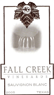 Wine:Fall Creek Vineyards 2005 Sauvignon Blanc  (Texas)