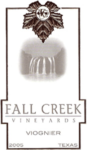 Wine:Fall Creek Vineyards 2005 Viognier  (Texas)