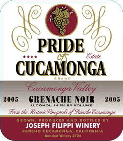 Wine:Joseph Filippi Winery & Vineyards 2005 Pride of Cucamonga Grenache Noir, Estate (Cucamonga Valley)