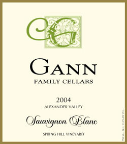 Gann Family Cellars 2004 Sauvignon Blanc, Spring Hill Vineyard (Alexander Valley)
