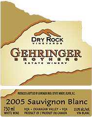 Gehringer Brothers Estate Winery 2005 Sauvignon Blanc, Dry Rock Vineyards (Okanagan Valley)
