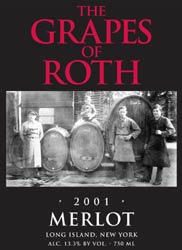 Wine: The Grapes of Roth 2001 Merlot  (Long Island)