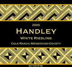 Wine:Handley Cellars 2005 Riesling  (Cole Ranch)