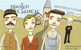 Wine:Blasted Church Vineyards 2006 Hatfield's Fuse  (Okanagan Valley)