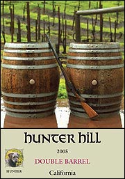 Hunter Hill Vineyard & Winery 2005 Double Barrel  (California)