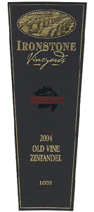 Wine:Ironstone Vineyards 2004 Zinfandel