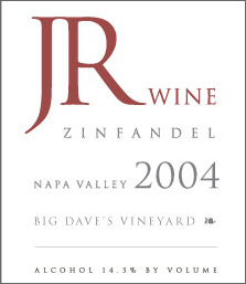 Wine:JR Wine 2004 Big Dave's Zinfandel, Brown Ranch (Chiles Valley)