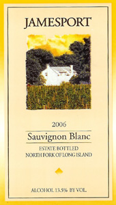 Jamesport Vineyards 2006 Sauvignon Blanc, Estate (North Fork of Long Island)