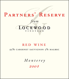 Lockwood Vineyard 2004 Partners' Reserve  (San Lucas)