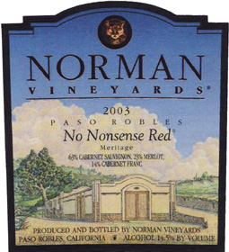 Norman Vineyards 2003 No Nonsense Red Meritage  (Paso Robles)