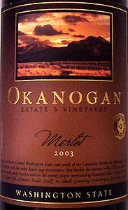 Wine:Okanogan Estate & Vineyards 2003 Merlot  (Washington)