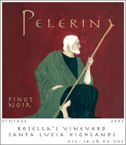 Wine:Pelerin Wines 2005 Pinot Noir, Rosella's Vineyard (Santa Lucia Highlands)