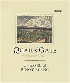 Wine:Quails' Gate Estate Winery 2006 Chasselas-Pinot Blanc  (Okanagan Valley)