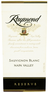 Raymond Vineyard & Cellar 2006 Sauvignon Blanc Reserve  (Napa Valley)