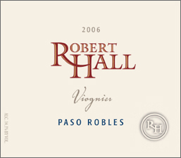 Robert Hall Winery 2006 Viognier  (Paso Robles)