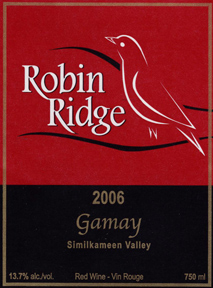 Robin Ridge Winery 2006 Gamay  (Similkameen Valley)