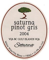 Saturna Island Vineyards 2004 Pinot Gris Gulf Islands  (British Columbia)