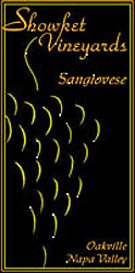 Wine: Showket Vineyards 2002 Sangiovese  (Oakville)