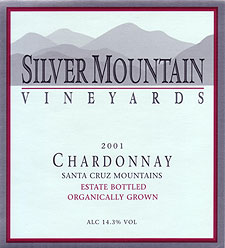 Wine: Silver Mountain Vineyards 2001 Chardonnay - Organically Grown, Estate (Santa Cruz Mountains)