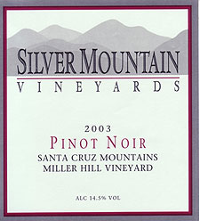 Silver Mountain Vineyards 2003 Pinot Noir, Miller Hill Vineyard (Santa Cruz Mountains)