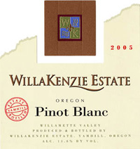 Wine: Willakenzie Estate Winery  2005 Pinot Blanc  (Willamette Valley)